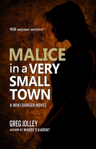 Malice_in_a_Very_Small_Town_WEB