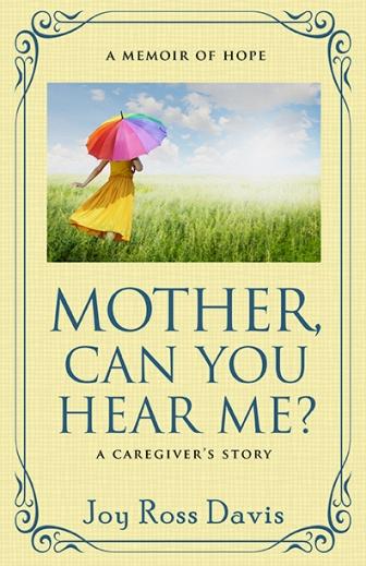 Mother_Can_You_Hear_Me_Joy_Ross_Davis_FC