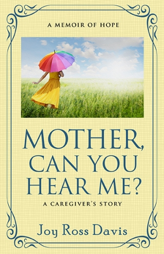 Mother_Can_You_Hear_Me_Joy_Ross_Davis_FC