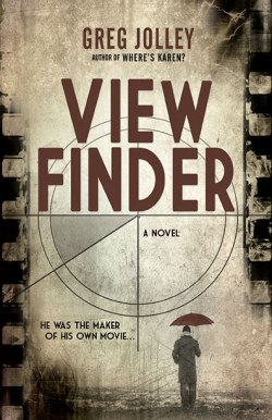 Viewfinder_Greg_Jolley_FC_WEB