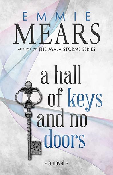 A-Hall-Of-Keys-and-No-Doors---Emmie-Mears-FC_Web.jpg