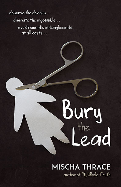Cover of Bury The Lead by Mischa Thrace