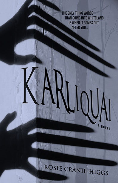Book cover of Karliquai by Rosie Cranie-Higgs. Links to the book page for Karliquai on BHC Press's website.